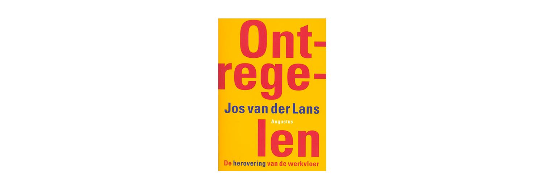 Ontregelen - Jos van der Lans