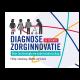 Diagnose zorginnovatie - Philip Idenburg