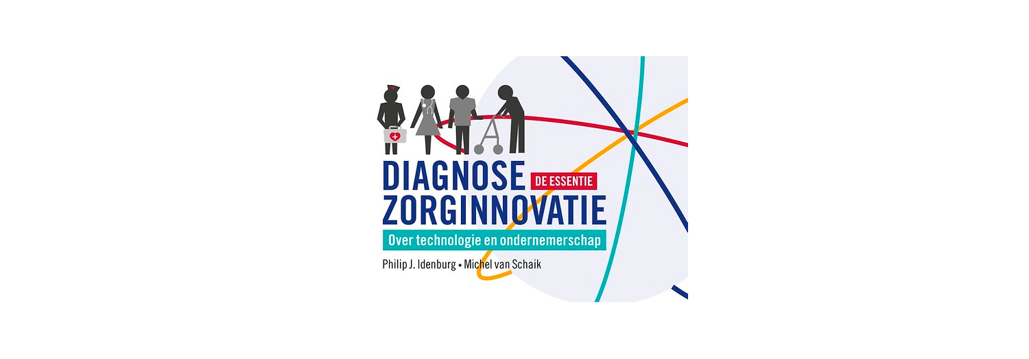 Diagnose zorginnovatie - Philip Idenburg