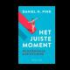 Het juiste moment - Daniel Pink