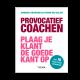 Provocatief coachen - Anneke Dekkers