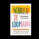 Schrijf je loopbaan - Marianne Panneman