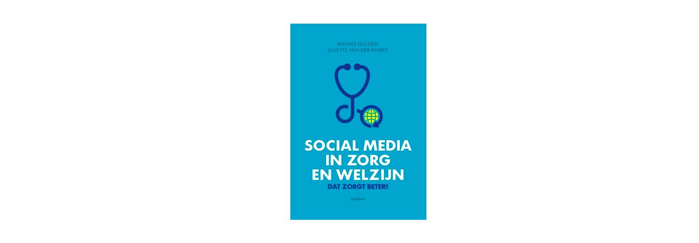 Social Media in zorg en welzijn - Maaike Gulden