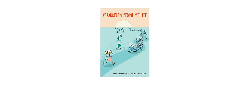 Veranderen begint met lef - Erika Boekhoorn