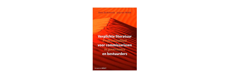 Verplichte literatuur voor commissarissen en bestuurders - Hans Strikwerda