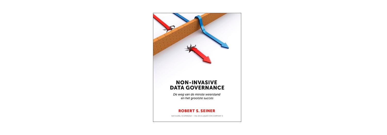 Non-Invasive Data Governance - Robert Seiner
