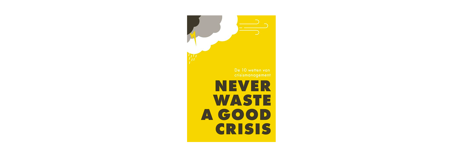 Never waste a good crises - Jan Adriaanse