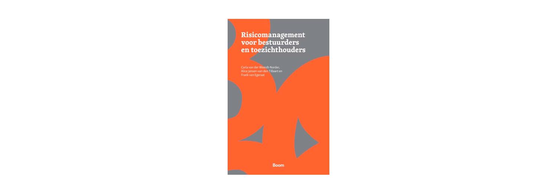 Risicomanagement voor bestuurders en toezichthouders