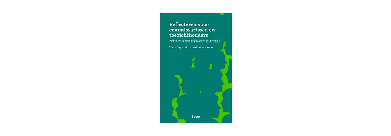 Reflecteren voor commissarissen en toezichthouders - Yvonne Burger