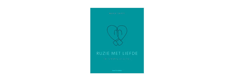 Ruzie met liefde - Marije Snippe