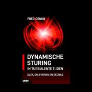 Dynamische sturing in turbulente tijden - Fred Conijn